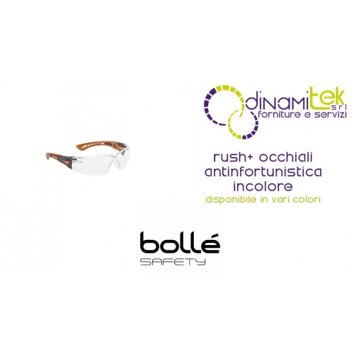 OCCHIALI ANTINFORTUNISTICI RUSH+ INCOLORE BOLLE' SAFETY Dinamitek 1