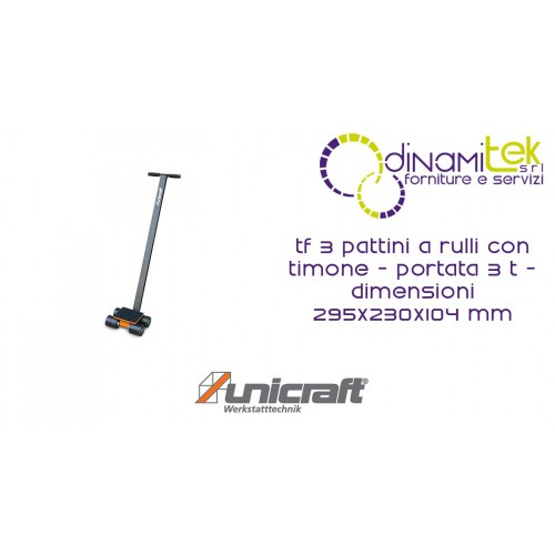 SKATES ROLLER MM WITH RUDDER, CAPACITY 3 T DIMENSIONS 295X230X104 TF 3 UNICRAFT Dinamitek 1